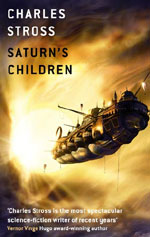 Saturn's Children by Charles Stross UK hb