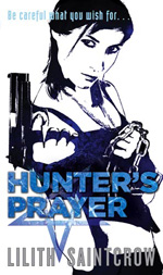 Hunter's Prayer by Lilith Saintcrow, UK paperback