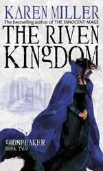 The Riven Kingdom by Karen Miller - UK paperback