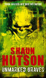 Unmarked Graves by Shaun Hutson - UK paperback