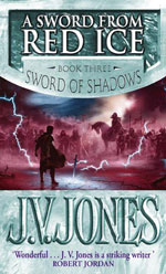 A Sword From Red Ice by J.V. Jones, UK paperback