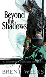 Beyond the Shadows, by Brent Weeks, UK paperback
