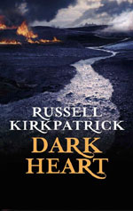 Dark Heart by Russell Kirkpatrick, UK paperback