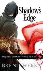 Shadow's Edge by Brent Weeks, US / UK paperback