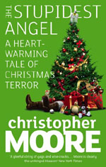 The Stupidest Angel, by Christopher Moore, UK paperback