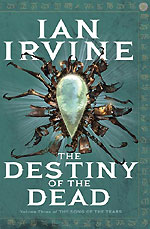 The Destiny of the Dead by Ian Irvine, UK paperback