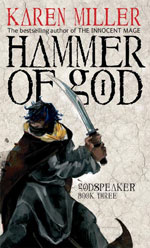 Hammer of God, by Karen Miller, UK paperback