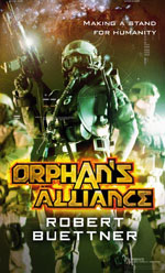 Orphan's Alliance, by Robert Buettner, UK paperback