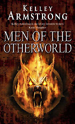 Men of the Otherworld, by Kelley Armstrong, UK paperback
