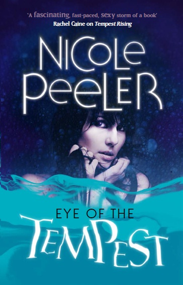 Eye of the Tempest by Nicole Peeler (UK edition)