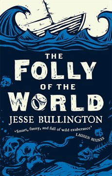 The Folly of the World cover