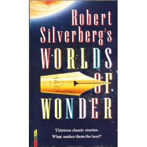 Robert Silverberg's Worlds of Wonder, an influence behind John R. Fultz's epic fnatasy books SEVEN PRINCES and SEVEN KINGS