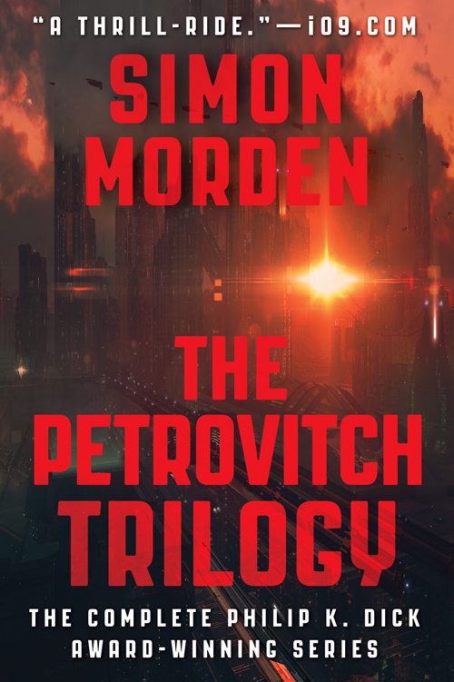 Philip K. Dick award winning The Samuil Petrovitch Trilogy by Simon Morden