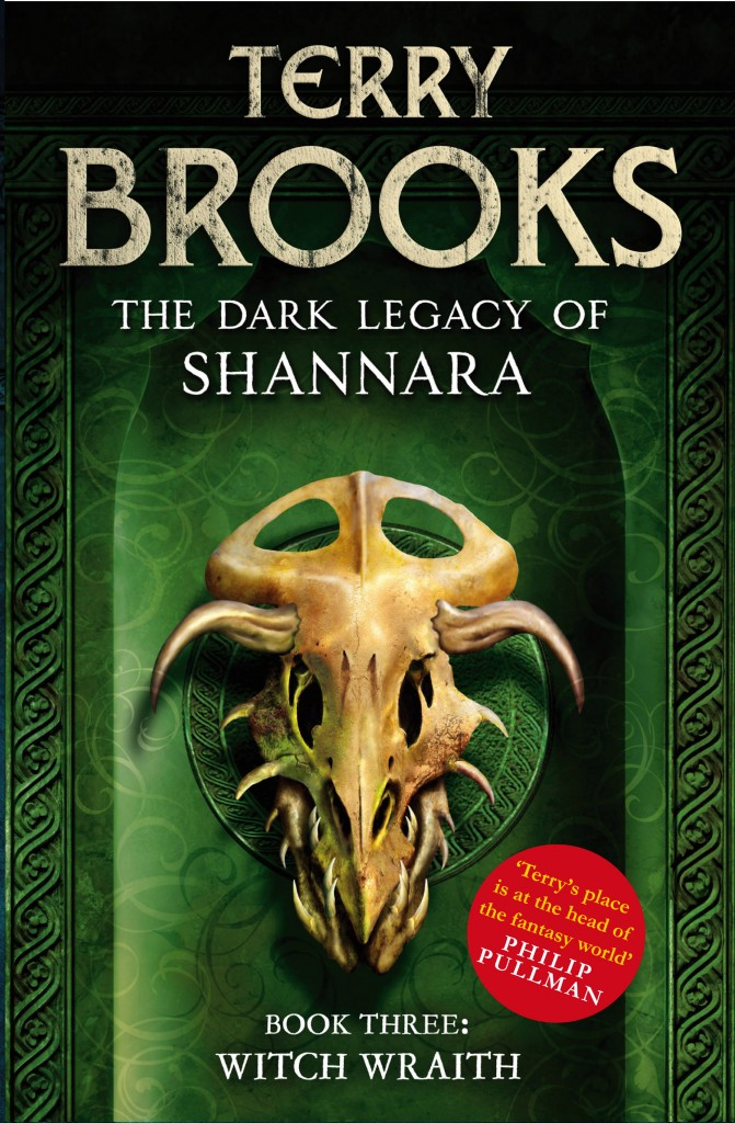 The new Uk cover for WITCH WRAITH, book three in the Dark Legacy of Shannara series by Terry Brooks - perfect for fans of Christopher Paolini