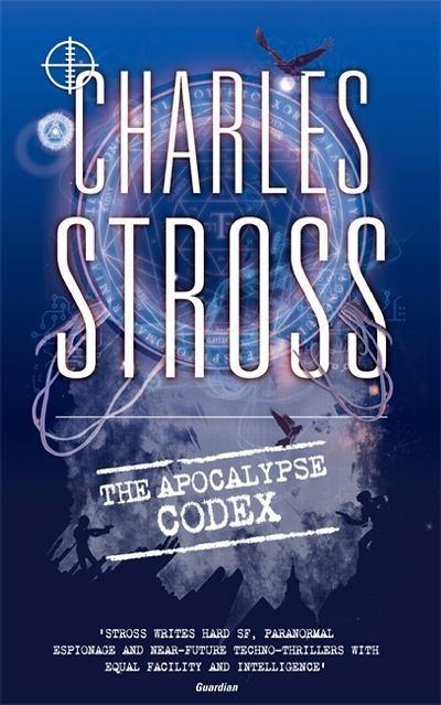 The Apocalypse Codex, a Landry Files novel by Charles Stross
