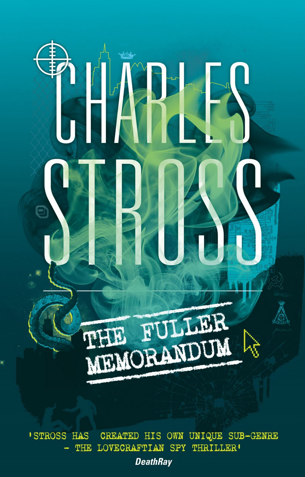 The Fuller Memorandum, a Landry Files novel by Charles Stross