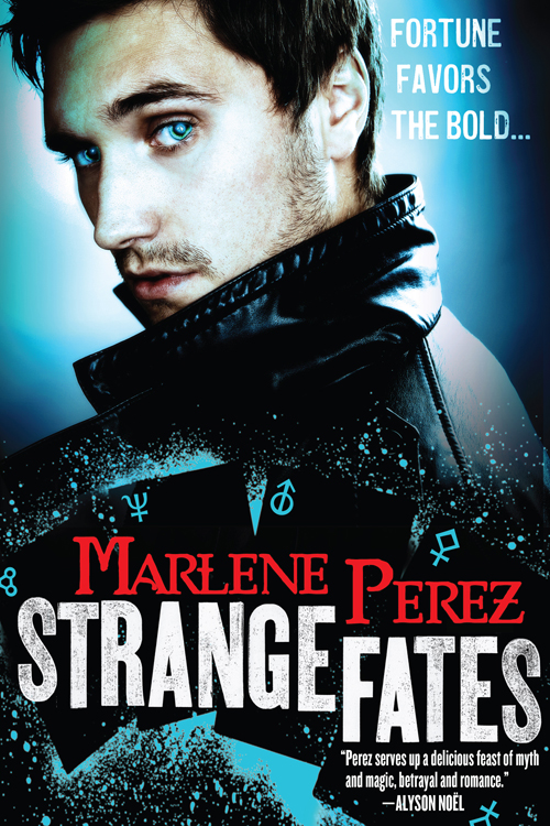 STRANGE FATES by Marlene Perez