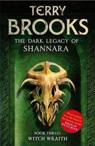 Witch Wraith: The Dark Legacy of Shannara, Book Three