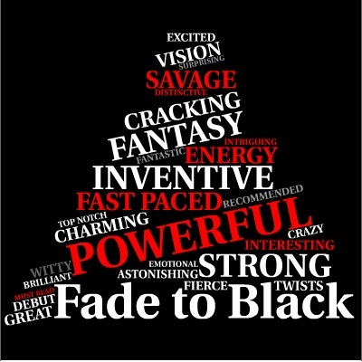 "Word cloud for reviews of FADE TO BLACK, the fantasy debut by Francis Knight - a noir fantasy adventure that's ""powerful"", ""emotional"" ""Distinctive"", ""brilliant"", ""Inventive"""