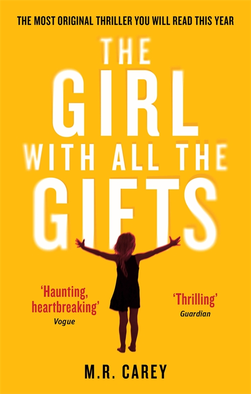 The Girl With All The Gifts Archives - Orbit Books ...