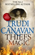 THIEF'S MAGIC by Trudi Canavan, book one of Millenniums's Rule