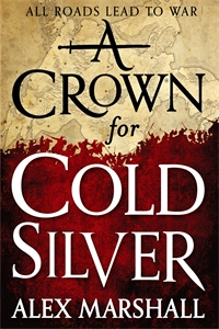 A CROWN FOR COLD SILVER by M.R. Carey