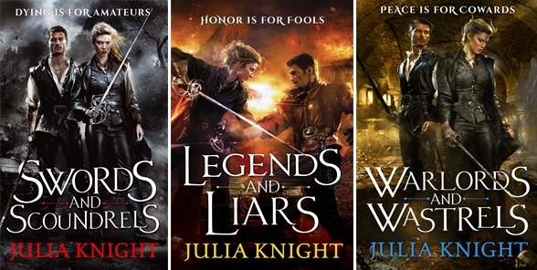 Swords and Scoundrels, Legends and Liarsa and Warlords and Wastrels - the Duellists Trilogy by Julia Knight