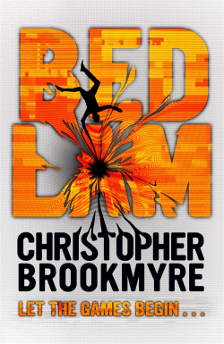 Bedlam: a book by Christopher Brookmyre