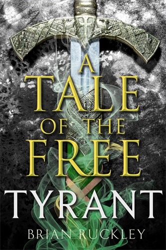 A TALE OF THE FREE TYRANT