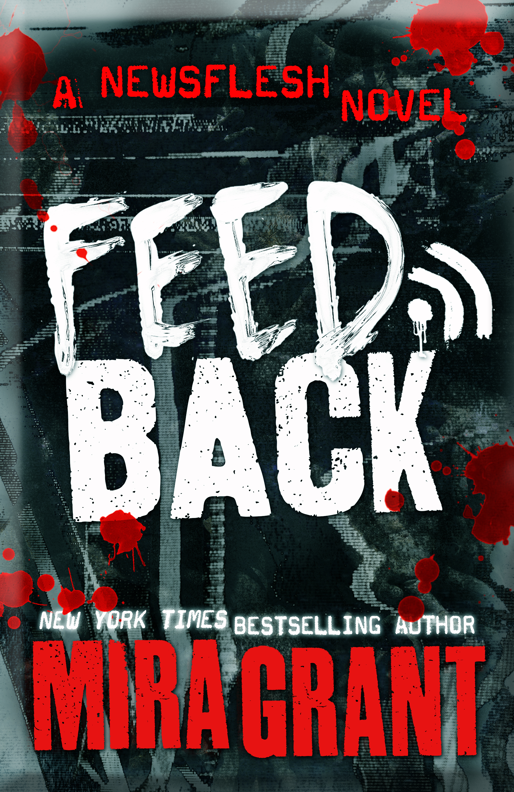 Cover Launch: Feedback By Mira Grant
