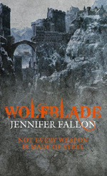 Wolfblade by Jennifer Fallon, UK paperback