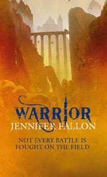 Warrior by Jennifer Fallon, UK paperback
