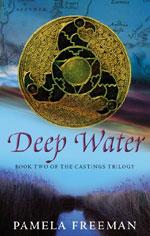 Deep Water by Pamela Freeman - UK / US paperback