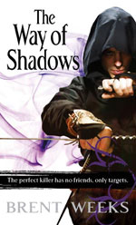 The Way of Shadows by Brent Weeks US/UK pb