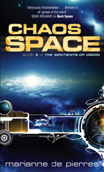 Chaos Space by Marianne de Pierres, UK paperback