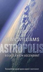 Earth Ascendant by Sean Williams, UK paperback