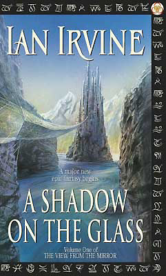 A Shadow on the Glass by Ian Irvine, UK paperback