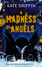 A Madness of Angels, by Kate Griffin, UK paperback