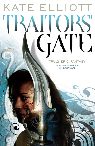 Traitors' Gate by Kate Elliott - UK large paperback