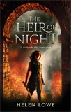 the cover to The Heir of Night, the first novel in the fantasy series The Wall of Night. A girl stand in a fiery doorway, looking determined