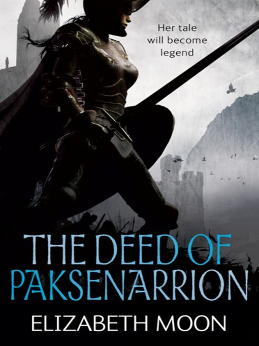 The cover for the fantasy omnibus 'The Deed of Paksennarion' by Elizabeth Moon