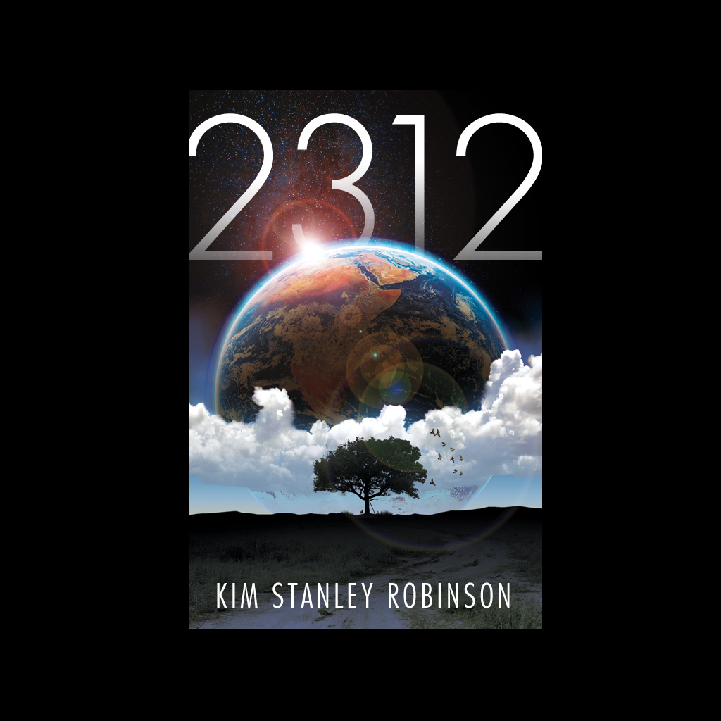 Wallpapers for 2312 by Kim Stanley Robinson - Orbit Books