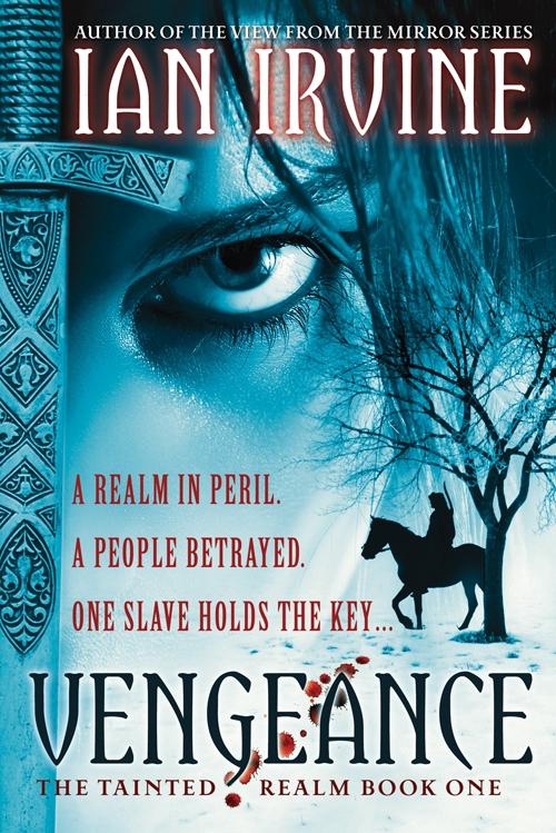 the cover of Ian Irvine's Vengeance