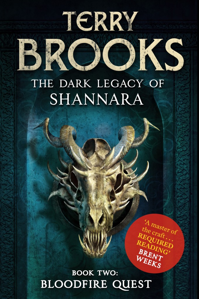 The fantasy novel The Dark Legacy of Shannara Book Two: Bloodfire Quest by Terry Brooks, endorsed by Brent Weeks