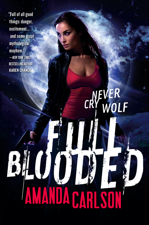 The cover for FULL BLOODED by Amanda Carlson - the start of a new urban fantasy shifter series perfect for fans of Rachel Vincent, Kelley Armstrong, Cassandra Clare and Patricia Briggs