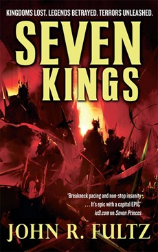 Seven Kings, the second novel in John R. Fultz's Shaper series, an epic fantasy series of huge proportions, perfect for fans of Dungeons and Dragons