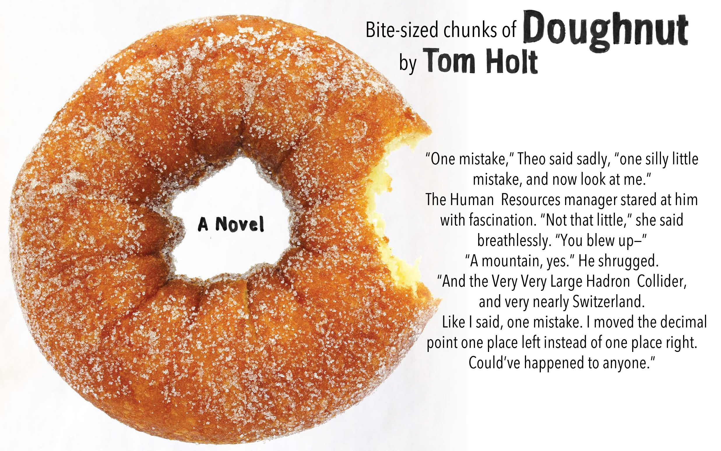 Bite-sized quote: Doughnut by Tom Holt