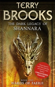 Wards of Faerie: The Dark Legacy of Shannara, Book One