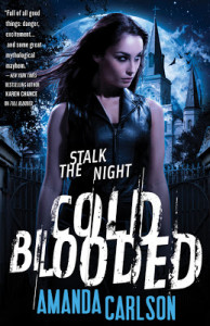 Cold Blooded, the third Jessica McClain novel from Amanda Carlson - an urban fantasy great for fans of Rachel Caine, Patricia Briggs, Ilona Andrews and Chloe Neill