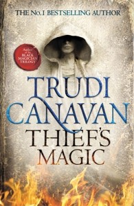 Thief's Magic, the brand new fantasy novel from Sunday Times Bestseller Trudi Canavan, author of the Black Magician Trilogy